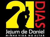 JEJUM DE DANIEL, IGREJA VIDAS PARA CRISTO.